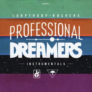 Album Professional Dreamers (Instrumentals) from Looptroop Rockers