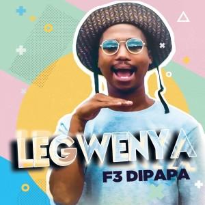 Album Legwenya from F3 Dipapa