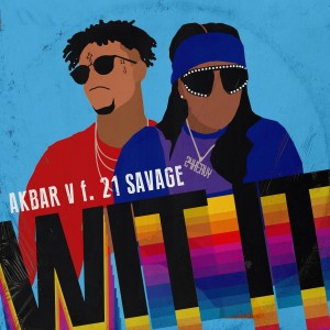 Album WIT IT (feat. 21 Savage) from Akbar V