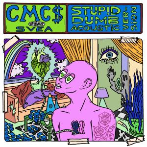 Album Stupid Dumb (Acoustic Version) from CMC$
