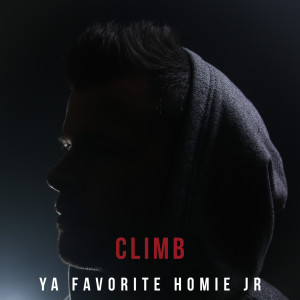 Album Climb from Ya Favorite Homie Jr
