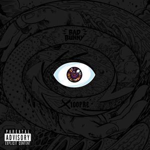 Bad Bunny的專輯X 100PRE