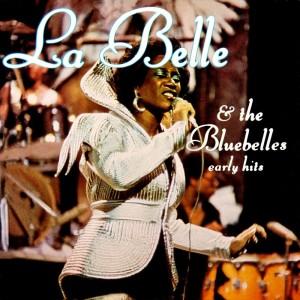 Album Patti La Belle & The Bluebelles Early Hits from Patti LaBelle & The Bluebelles