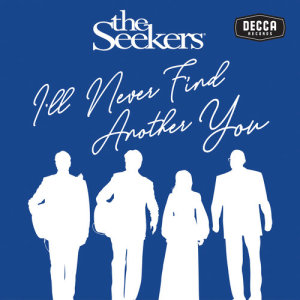 Listen to I'll Never Find Another You song with lyrics from The Seekers