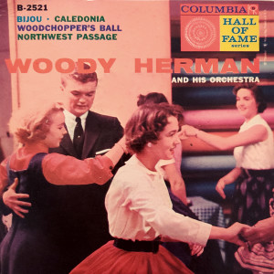 Woody Herman And His Orchestra的專輯Woody Herman And His Orchestra