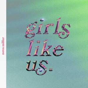 Album Girls Like Us from Nova Miller
