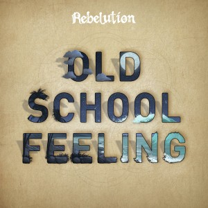 Album Old School Feeling from Rebelution
