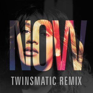 Listen to Now (Twinsmatic Remix) song with lyrics from SÔNGE