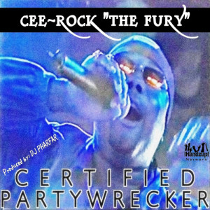 Album Certified Partywrecker from Cee Rock the Fury