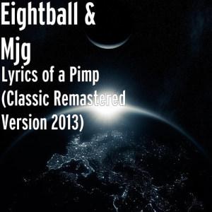 Album Lyrics of a Pimp (Classic Album Remastered Version 2013) from MJG