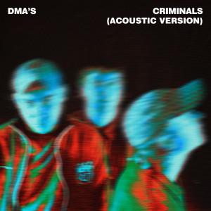 Album Criminals (Acoustic Version) from DMA'S