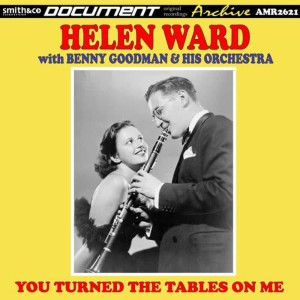 Album Benny Goodman, Vol. 21 (You Turned the tables on Me) from Helen Ward