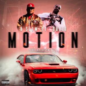 Album Motion (feat. Dubee) (Explicit) from B-Slew