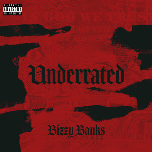 Album Underrated from Bizzy Banks