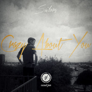 Album Crazy About You from Sailors