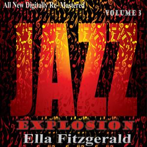 Ella Fitzgerald的專輯Ella Fitzgerald: Jazz Explosion, Vol.3