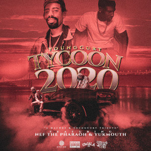 Album Tycoon 2020 (feat. New The Pharaoh & Yukmouth) from Young Curt