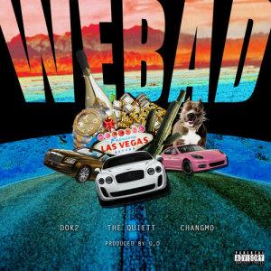 อัลบั้ม We Bad