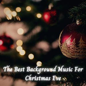 Album The Best Background Music for Christmas Eve from Christmas Hits