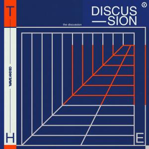อัลบัม The Discussion ศิลปิน Wave And So