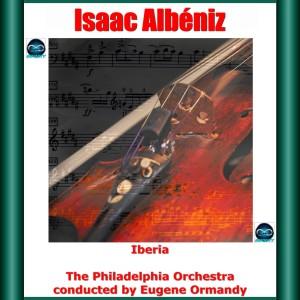 The Philadelphia Orchestra的專輯Albéniz: Iberia