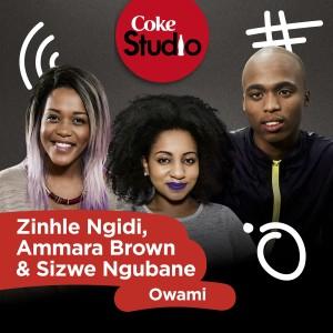 Album Owami (Coke Studio South Africa Season 2) from Ammara Brown