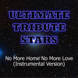 Ultimate Tribute Stars的專輯Soko - No More Home No More Love (Instrumental Version)