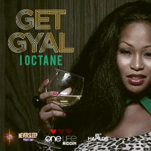 Album Get Gyal - Single from I-Octane