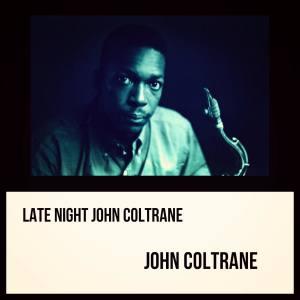 Late Night John Coltrane