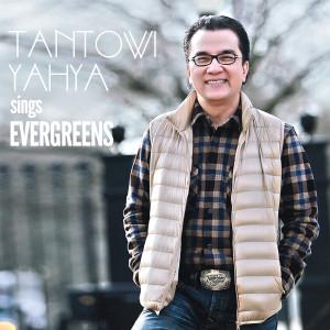 Sings Evergreens dari Tantowi Yahya