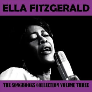 Ella Fitzgerald的專輯The Songbooks Collection Vol. 3