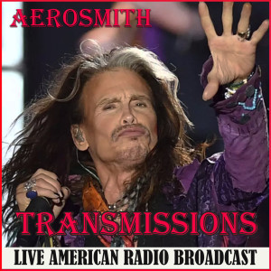 Transmissions (Live) dari Aerosmith