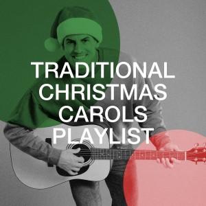 Christmas Eve Carols Academy的專輯Traditional Christmas Carols Playlist