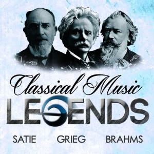 Album Classical Music Legends - Satie, Grieg and Brahms from Erik Satie