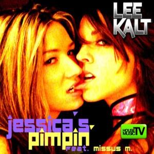 Lee Kalt的專輯Jessica's Pimpin'