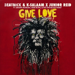 Album Give Love (feat. Gramps Morgan) from Beatnick & K-Salaam