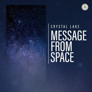 Album Message From  Space from Crystal Lake