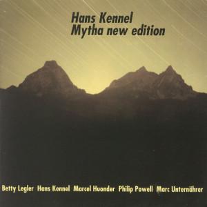 Mytha New Edition dari Hans Kennel