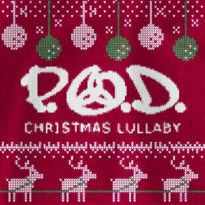Album Christmas Lullaby from P.O.D.