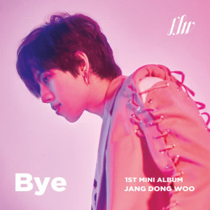 อัลบัม BYE ศิลปิน Jang Dong Woo (INFINITE)