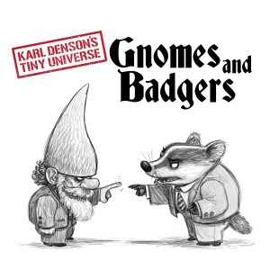 Album Gnomes & Badgers from Karl Denson's Tiny Universe