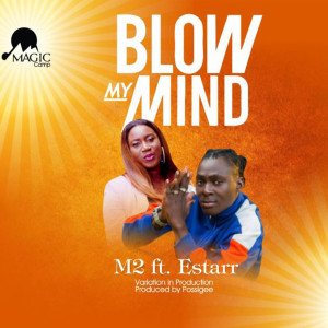 อัลบัม Blow My Mind (Explicit) ศิลปิน M2