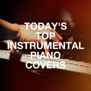 Album Today's Top Instrumental Piano Covers from Piano Love Songs