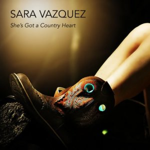 Album She's Got a Country Heart from Sara Vazquez