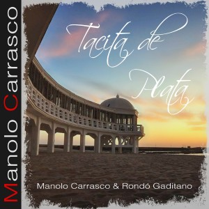 Album Tacita de Plata from Manolo Carrasco