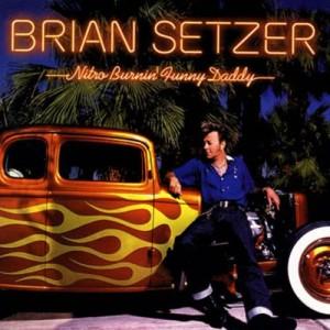 Album Nitro Burnin' Funny Daddy from Brian Setzer