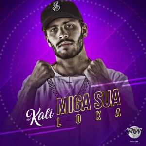 Album Miga sua loka from MC Kali