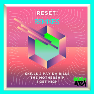 Album Skills 2 Pay Da Bills from Reset!