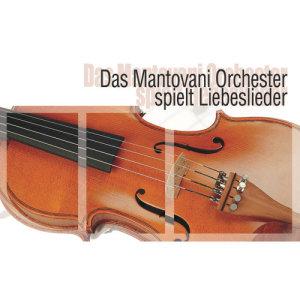 Album Das Mantovani Orchester spielt Liebeslieder from Mantovani Orchestra