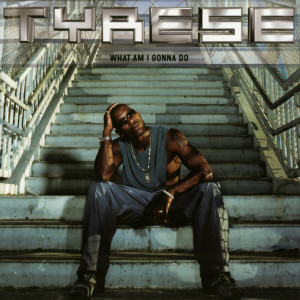 Listen to What Am I Gonna Do (A Cappella) song with lyrics from Tyrese